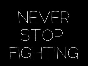 never-stop-fighting